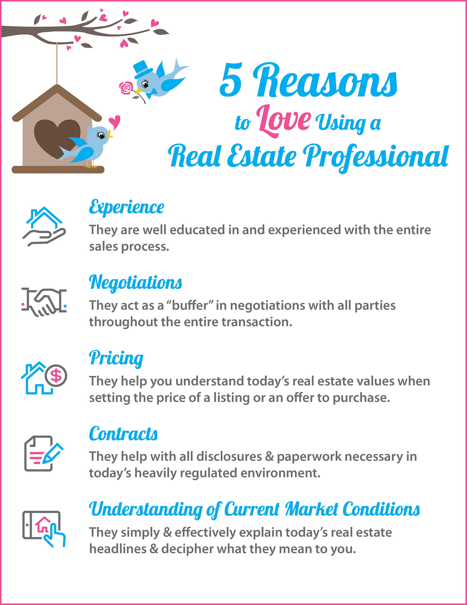 5 Reasons to Love Hiring A Real Estate Pro [INFOGRAPHIC]   Simplifying The Market